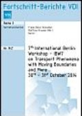 7th International Berlin Workshop IBW7 on Transport Phenomena with Moving Boundaries and More 30th – 31st October 2014