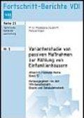 Variantenstudie von passiven Maßnahmen zur Kühlung von Einfamilienhäusern Herausgegeben von der VDI-Gesellschaft Bauen und Gebäudetechnik