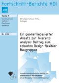 Ein geometriebasierter Ansatz zur Toleranzanalyse: Beitrag zum robusten Design flexibler Baugruppen