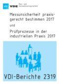 Messunsicherheit praxisgerecht bestimmen 2017 und Prüfprozesse in der industriellen Praxis 2017