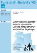 Synchronisierung agentenbasierter dynamischer Systeme mittels strukturbeschränkter Regelungen