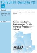 Ressourcenadaptive Anwendungen für die operative Prozessleittechnik