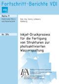 Inkjet-Druckprozess für die Fertigung von Strukturen zur photoaktivierten Wasserspaltung