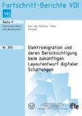 Elektromigration und deren Berücksichtigung beim zukünftigen Layoutentwurf digitaler Schaltungen