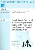 Model-Based Control of a Turbocharged Diesel Engine with High- and Low-Pressure Exhaust Gas