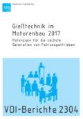 Gießtechnik im Motorenbau 2017