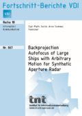 Backprojection Autofocus of Large Ships with Arbitrary Motion for Synthetic Aperture Radar