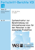 Systemstruktur zur Bereitstellung von Informationsservices für den Menschen in der modularen Produktion