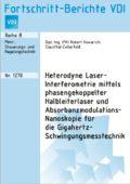 Heterodyne Laser-Interferometrie mittels phasengekoppelter Halbleiterlaser und Absorbanzmodulations-Nanoskopie für die Gigahertz-Schwingungsmesstechnik