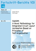 SWARM: A Novel Methodology for Integrated Circuit Layout Automation Based on Principles of Self-organization